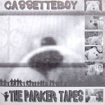 Cassetteboy - The Parker Tapes